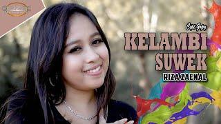 Download lagu Riza Zainal - Kelambi Suwek [OFFICIAL]
