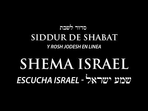 Escucha Israel (Shema Israel) - Sidur De La Comunidad Shekinah