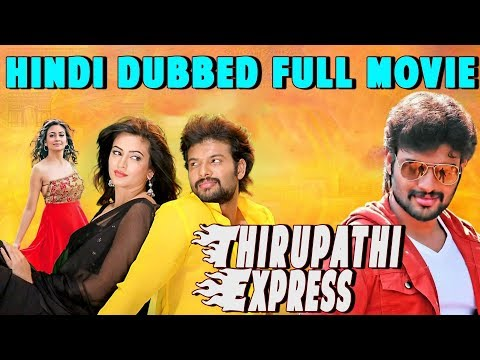 Thirupathi Express   Hindi Dubbed Full Movie   Sumanth Shailendra   Kriti Kharbanda   Sadhu Kokila