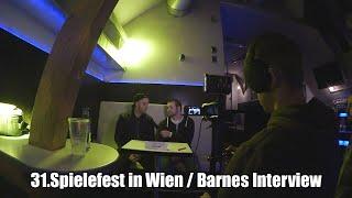 31.Spielefest in Wien / Barnes Interview  - Videoblog