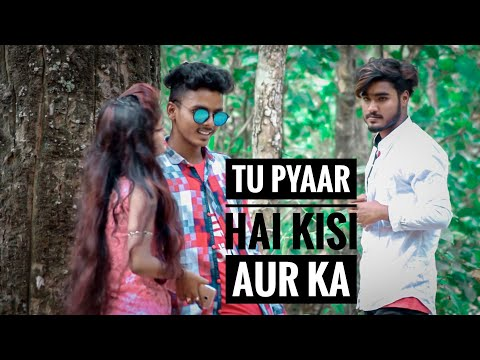 Tu Pyar Hai Kisi Aur Ka Latest Version | Very Heart Touching Love Story | Gully Boys
