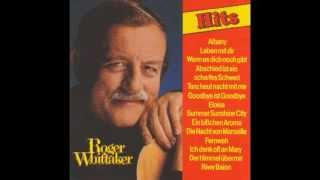 Roger Whittaker - Ich denk oft an Mary (1986)