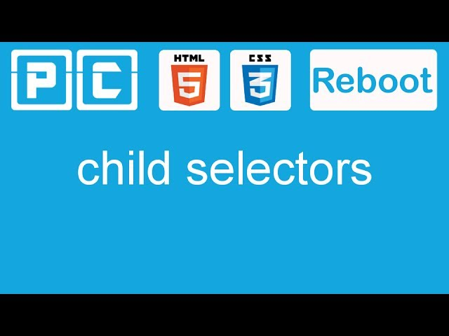 HTML5 and CSS3 beginners tutorial 23 - child selectors