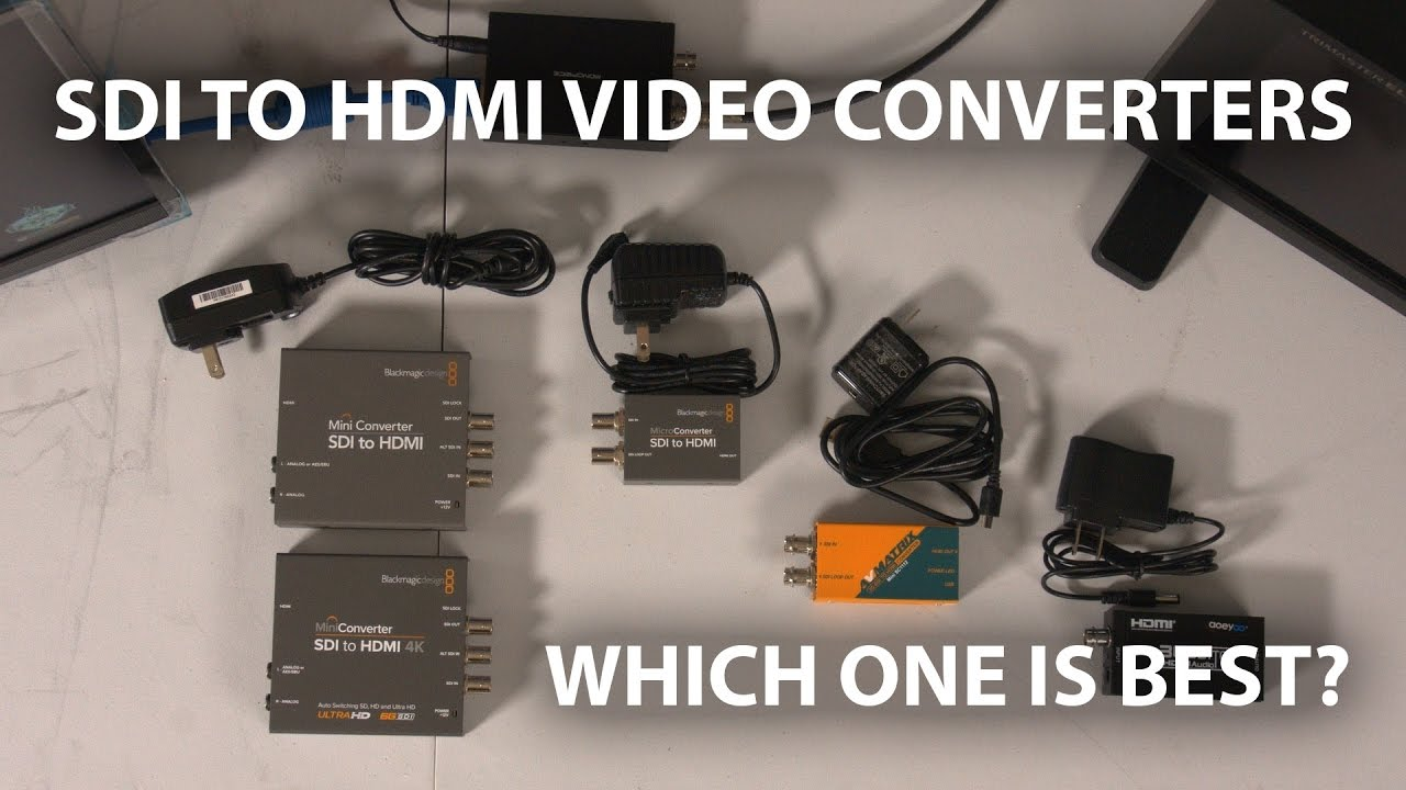Budget Sdi To Hdmi Video Converters Youtube