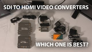 Budget SDI to HDMI Video Converters