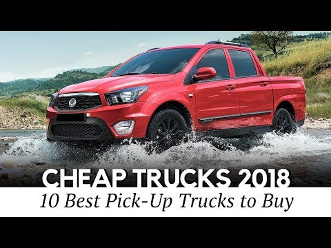 10 Cheapest Pickup Trucks you Can Buy in 2018 (Interior and Exterior)