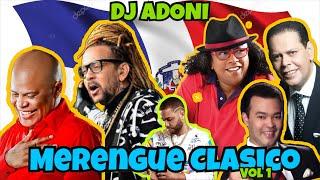 Merengue Clásico Mix Vol 1 🇩🇴 Los merengue mas lindo de todo los Tiempo Mezclando en vivo DJ ADONI 🎤