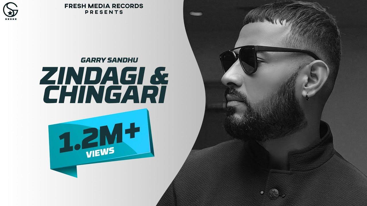 Garry Sandhu   Zindagi - Chingari   Latest Song 2020   Fresh Media ...