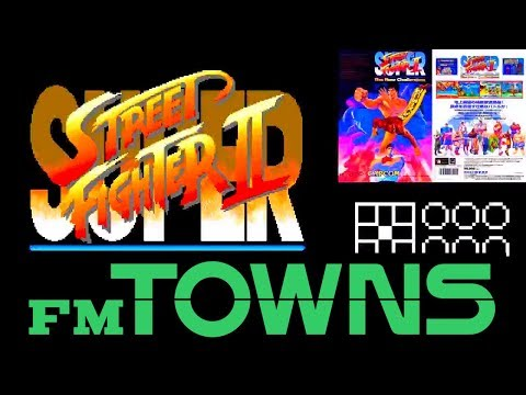 [FUJITSU] SUPER STREET FIGHTER II for FM TOWNS [富士通]