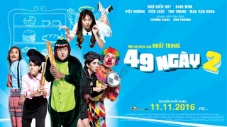 Phim 49 Ngày 2_Official Trailer _ KC 11.11.2016