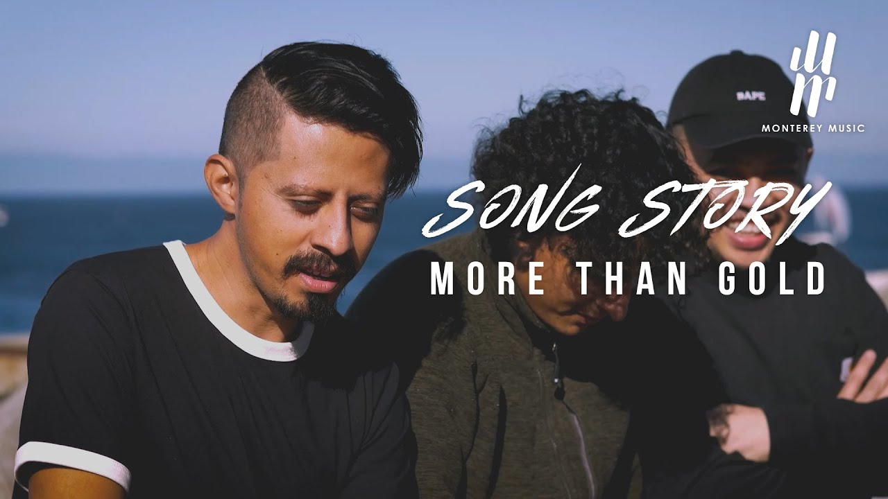 Song Story | More Than Gold