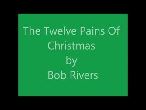 The 12 Pains of Christmas  Bob Rivers