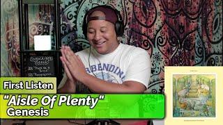 Genesis- Aisle Of Plenty (First Listen)