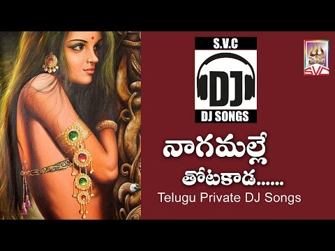 Nagamalle thota kaada // Telugu Private DJ Songs // SVC Recording Company