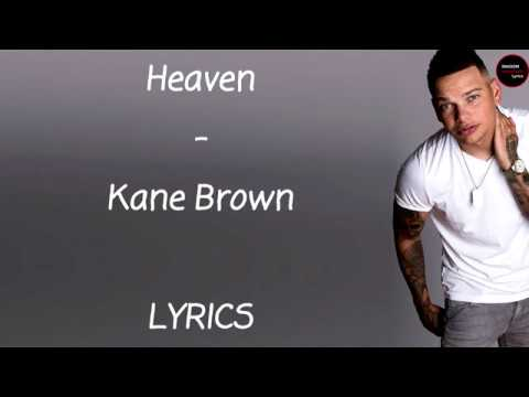 Kane Brown - Heaven Lyrics