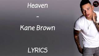 Kane Brown - Heaven Lyrics Mp3