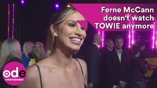 Megan McKenna & Ferne McCann don't watch TOWIE anymore