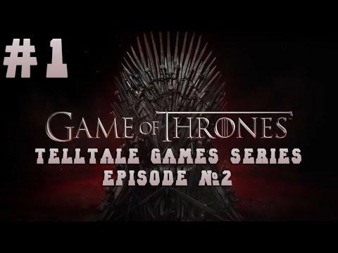 эпизод прохождение игры первый престолов