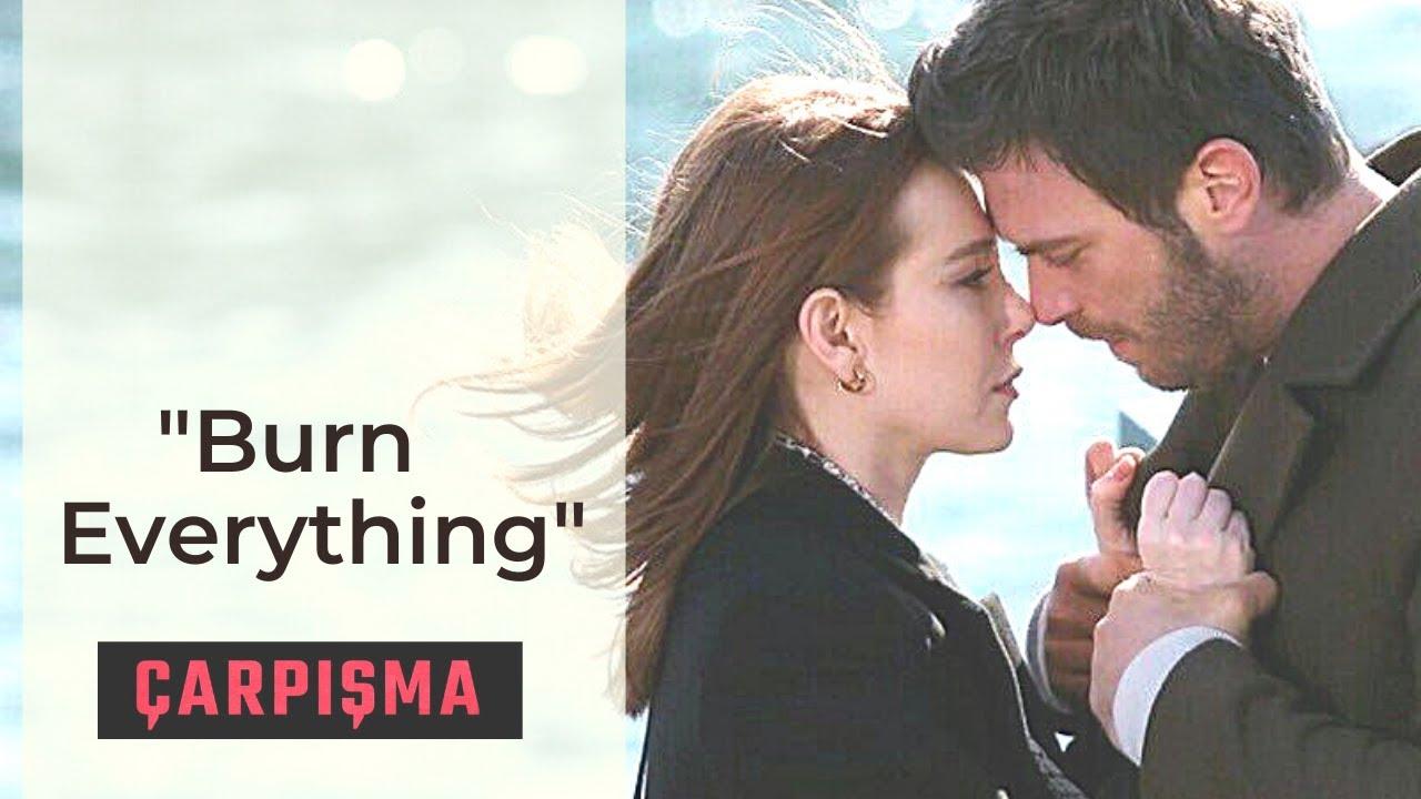 """Carpisma ❖ ZeyKad Romance ❖ """"Burn Everything"""" ❖ English"""