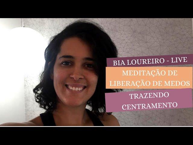 LIVE: MEDITAÇÃO LIBERANDO MEDOS
