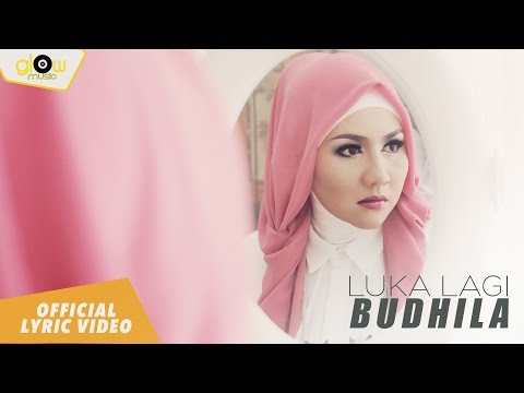 Budhila - Luka Lagi [ Lyric Video ]