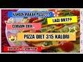 PIZZA DIET, SEHAT & MURAH, HANYA 315 KALORI