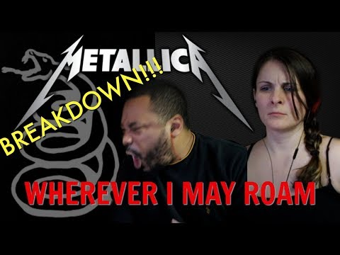 METALLICA Wherever I May Roam Reaction!!!