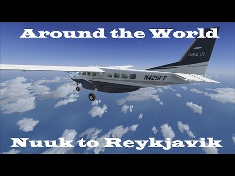 FSX | Around the World Episode #5 - Nuuk to Reykjavik
