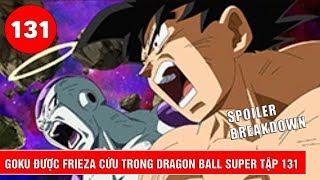 Frieza cứu Goku khỏi bị loại trong Dragon Ball Super tập 131 : Ảnh Leak tập 131 ?