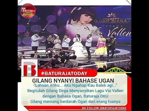 Baturaja 2018,Gilang dirga nyanyi sayang versi bahasa ogan komring ulu (OKU)