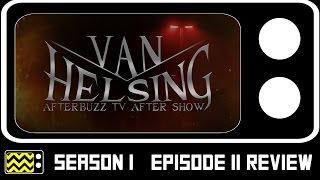 Van Helsing Season 1 Episode 11 Review & After Show | AfterBuzz TV