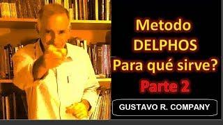 Aplicacion practica Methodo Delphos (Parte 2)