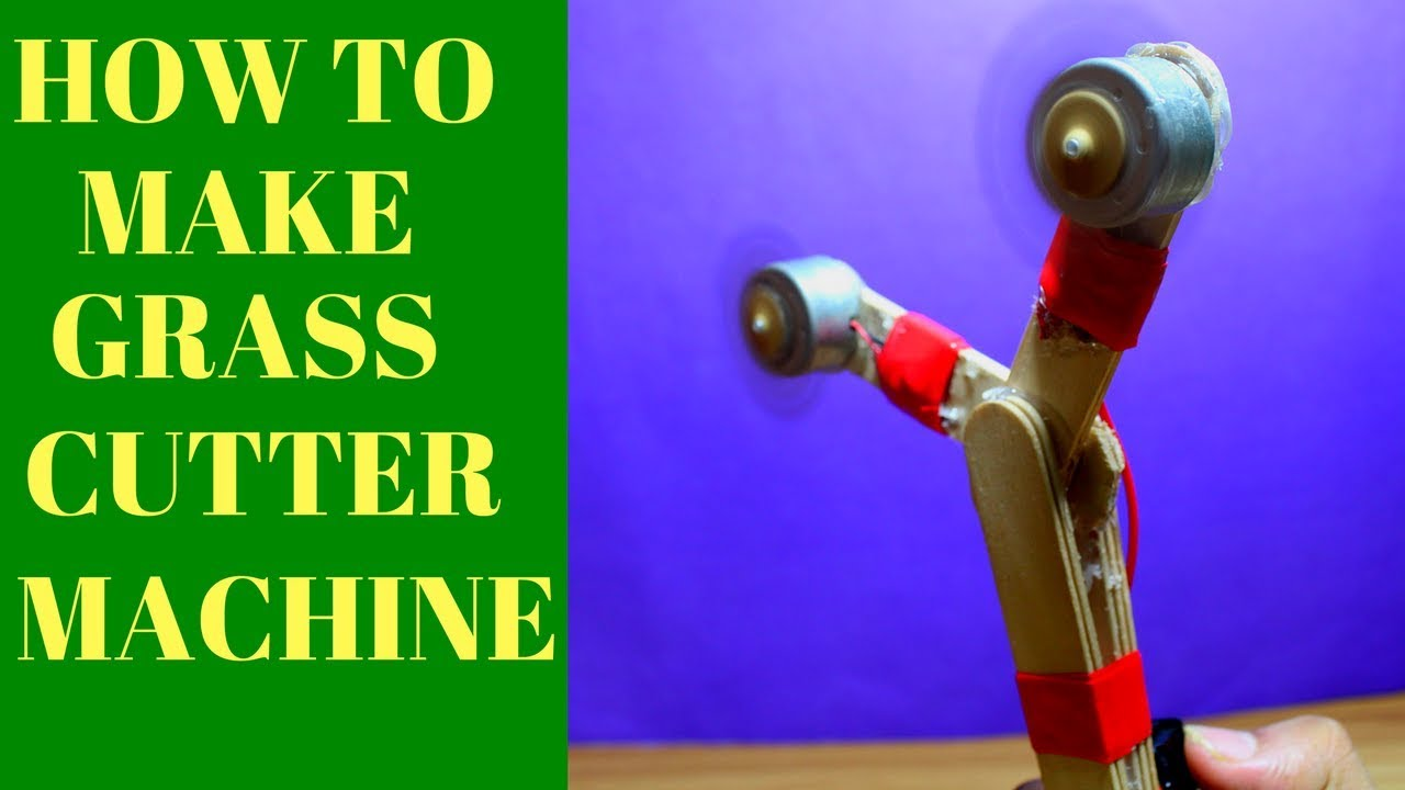 How To Make A Grass Cutter At Home