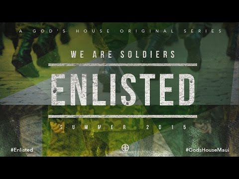 Enlisted (Part 7) - You Are Not Alone