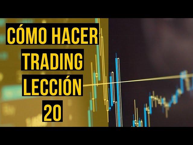 LECCIÓN 20: ORDER FLOW INSTITUCIONAL ¿cómo hacer trading con los algoritmos de los bancos?
