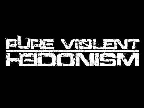 Pure Violent Hedonism - World of Lies