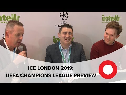Racing Post UEFA Champions League Preview | ICE London 2019