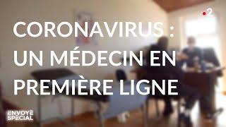 Envoyé spécial. Coronavirus : un médecin en première ligne - Jeudi 12 mars 2020 (France 2)