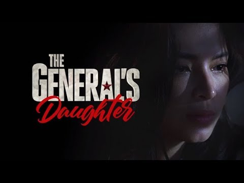 The General's Daughter Full Trailer: Coming in 2019 on ABS-CBN!