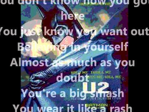 Hold Me, Thrill Me, Kiss Me, Kill Me-U2 (Lyrics)