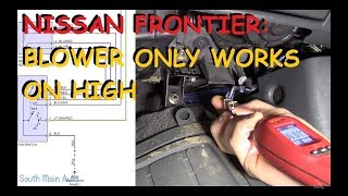 nissan-frontier-blower-motor-only-works-on-high