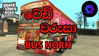 Wedi Warusa bus horn in gta san andreas sinhala(damrajini bus in gta san)
