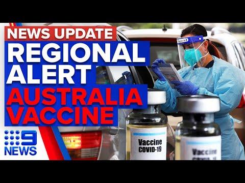 Orange, Nyngan and Broken Hill on COVID alert, Australia vaccine rollout | 9 News Australia thumbnail