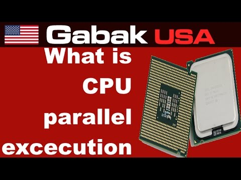 what is CPU parallel execution