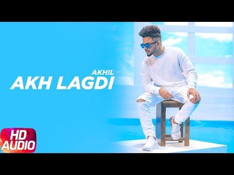 AkhLagdi| Audio Song | Akhil | Desi Routz | Latest Punjabi Song 2018 | Speed Records