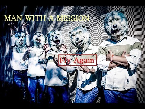MAN WITH A MISSION ✩Fly Again✩ 歌詞 🙌色々なフライアゲイン🙌