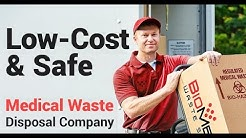 Medical Waste Disposal Companies - Low Cost, Reliable, And Most Importantly...