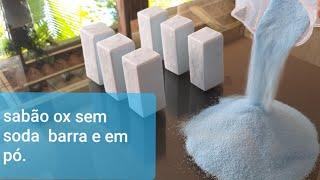 Aprenda a Fazer Sabão ox Barra e em Pó – Sem Soda