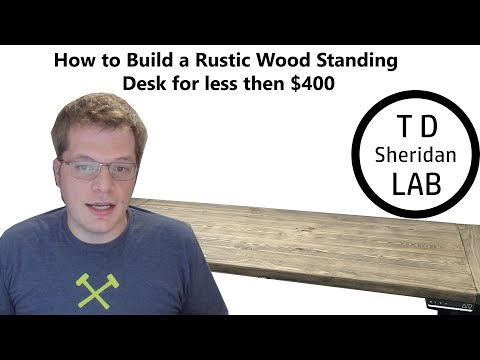 How to Build A Rustic Wooden Standing Desk for Less then $400