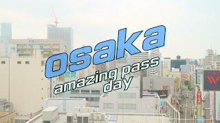완전체가 된 오사카여행 DAY5 ✈✈✈ 오사카주유패스 …